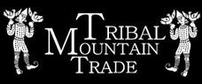 Tribal Mountain Trade